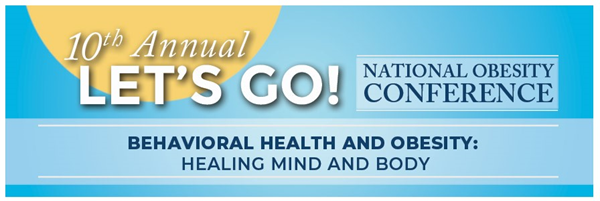 10th Annual Let's Go! National Obesity Conference