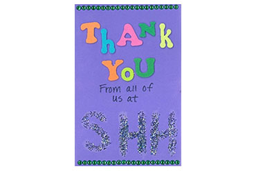 """card that reads """"Thank you from all of us at SHH"""""""